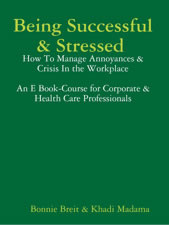 Being Successful & Stressed: For Corporate Health Care Professionals