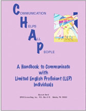 Communication Helps All People: A Handbook to Communicate with LEP Individuals